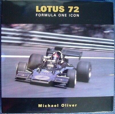 LOTUS 72 FORMULA ONE ICON MICHAEL OLIVER CAR BOOK LIMITED EDITION SIGNED