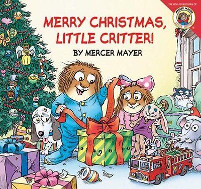 Little Critter: Merry Christmas, Little Critter! by Mercer Mayer  ()