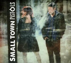 Small Town Pistols Audio CD (Brand new! Sealed!)