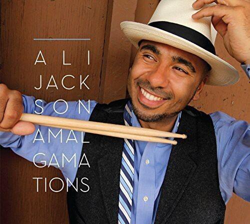 Ali Jackson - Jackson, Ali : Amalgamations [New CD]
