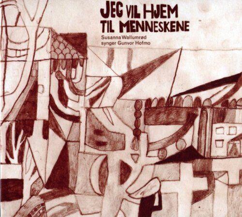 Susanna Wallumrod - Jeg Vil Hjem Til Menneskene [CD]