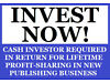 CASH INVESTOR REQUIRED IN RETURN FOR LIFETIME PROFIT-SHARING IN NEW PUBLISHING BUSINESS Perth