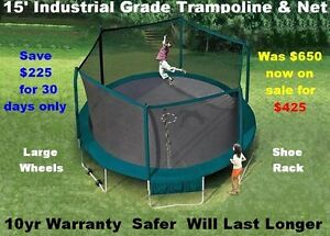 15' Trampoline & Safety Enclosure Industrial Grade10yr Warranty