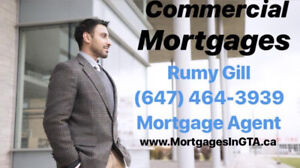 Need a Commercial Mortgages???? Call Rumy Gill