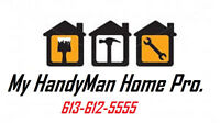 Call My HandyMan Home Pro Services at 613-612-5555