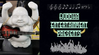 Buddha Entertainment is seeking bands for upcoming shows..