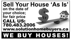 We Buy Houses CASH Edmonton!!!