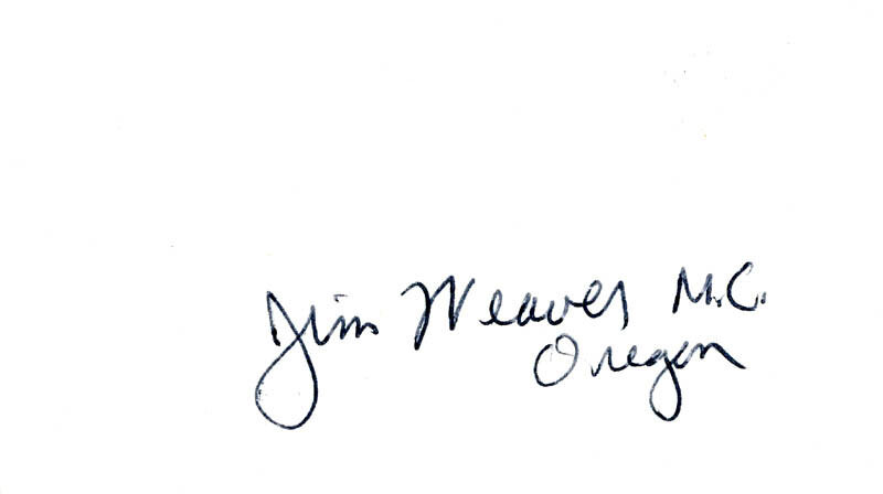 "JAMES H. ""JIM"" WEAVER - SIGNATURE(S)"