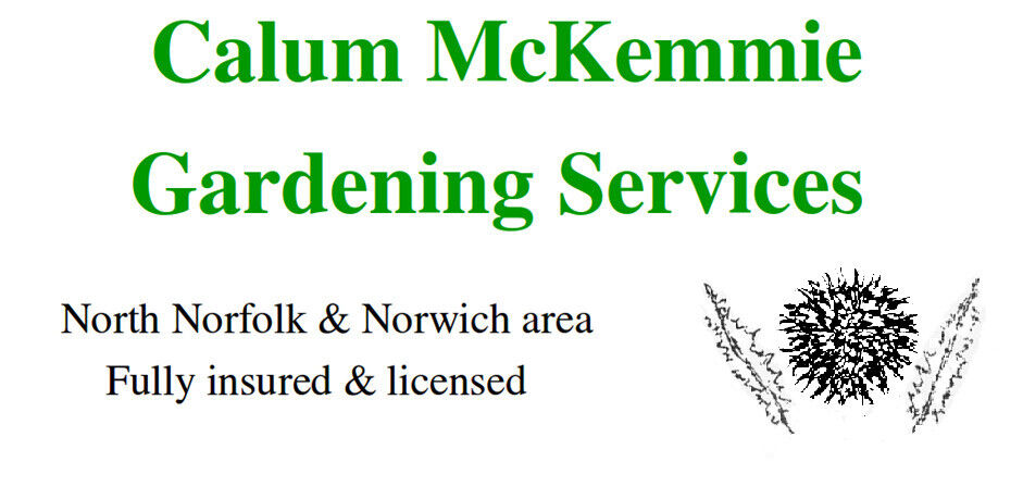 Calum McKemmie Gardening Services. Minor tree work and lawn care also offered.