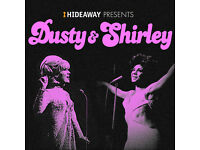 HIDEAWAY PRESENTS - DUSTY AND SHIRLEY