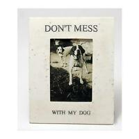GREAT DEAL - Don't Mess with My Dog - Faux Marble Picture Frame