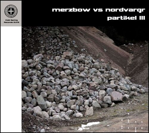 Merzbow vs Nordvargr Partikel III CD Digipack 2013