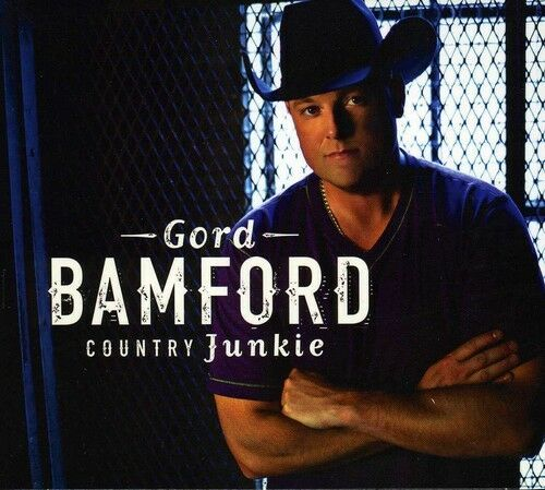 Gord Bamford - Country Junkie [New CD] Canada - Import