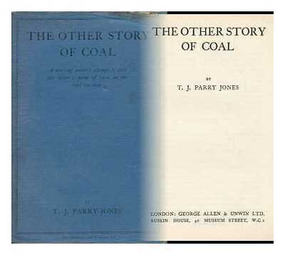 The Other Story of Coal, by T. J. Parry Jones for sale  Ireland