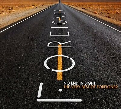 Foreigner - No End in Sight: The Very Best of Foreigner [New CD]