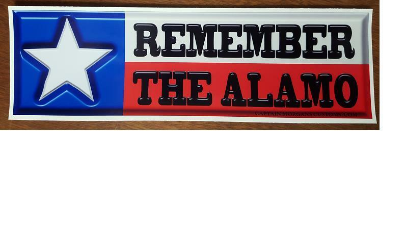 Remember the Alamo  - Texas Conservative Right Wing Sticker Decal 568