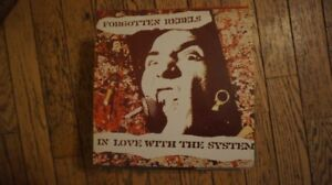 FORGOTTEN REBELS - IN LOVE WITH THE SYSTEM  - VINYL
