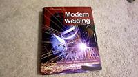 Modern Welding 11th Edition & Blueprint Reading for Welders