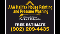 AAA HALIFAX HOUSE PAINTING/PRESSURE WASHING. FROM$150/RM*+PAINT