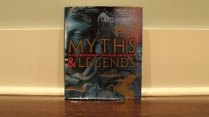 Myths & Legends: An illustrated Guide to the Origins & Meanings
