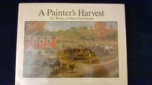 """Signed """"A Painter's Harvest: The Works of Peter Etril Snyder"""""""