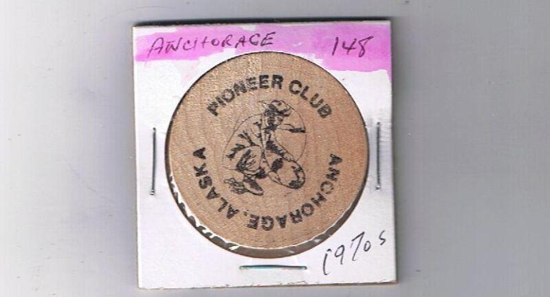Alaska Wooden Token - ANCHORAGE - Pioneer Club 1970s