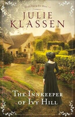 The Innkeeper of Ivy Hill (Tales from Ivy Hill) .. NEW