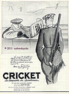 PUBLICITE CRICKET CASQUETTE CHASSE CHASSEUR SIGNE ANDRE DE FOUQUIERES DE 1926 AD