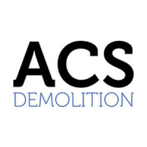 ACS Demolition (Best demo guys, over 25 years of experience)