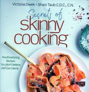 135 LOW CALORIES RECIPES SECRETS OF SKINNY COOKING NEW SAVE $40!