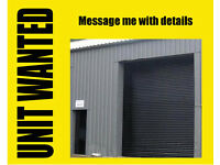 WANTED! Warehouse / Industrial Unit / Workshop / Garage with Space up to 2500 sq ft