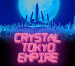 crystal tokyo empire