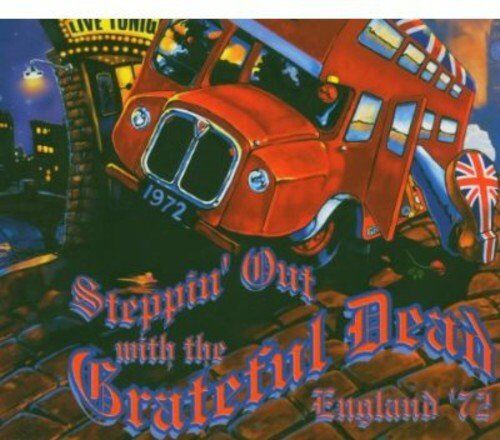 Grateful Dead - Steppin' Out With The Grateful Dead 4CD