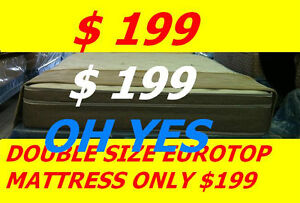 BRAND NEW DOUBLE EUROTOP MATTRESS $199,TWIN,QUEEN AVAILABLE