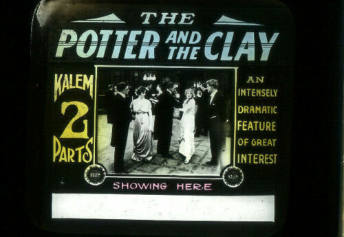 THE POTTER AND THE CLAY Vintage Rare 1914 Silent Film - KALEM Movie Glass Slide