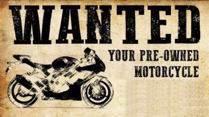 Wanted: WANTED: Your Motorbike!