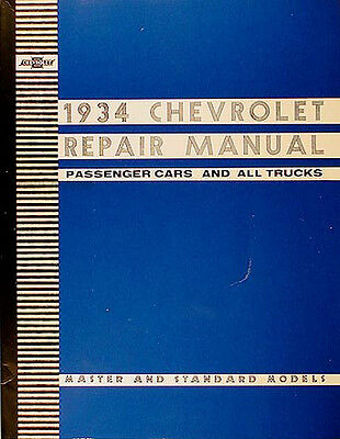 Best Shop Manual For 1934 Chevrolet Car Pickup And Truck Repair Service 34 Chevy