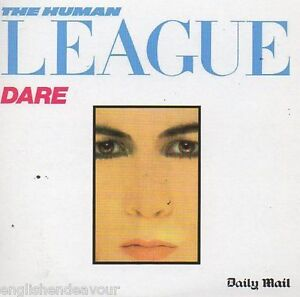 The Human League - Dare - Daily Mail CD New