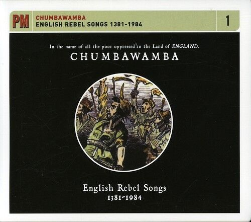 Chumbawamba - English Rebel Songs 1381-1984 [New CD]