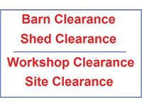Barn Clearance, Shed Clearance, Workshop Clearance, Site Clearance and more.
