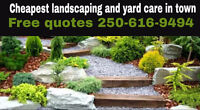 Cheapest landscaping and yard care service in town free quotes