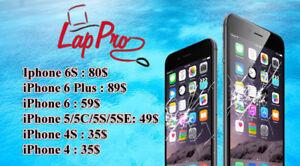 LapPro Spécial  écran iphone 6 Seulement  59$