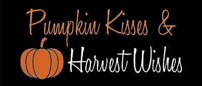 Stencil Pumpkin Kisses and Harvest Wishes Autumn Stencil Fall  - Pumpkin Stencil