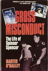 First Edition Gross Misconduct-Life & Times of Spinner Spencer