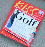 KISS Guide to Playing GOLF – KEEP it SIMPLE Series