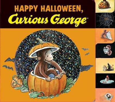 HAPPY HALLOWEEN, CURIOUS GEORGE - REY, H. A. - NEW HARDCOVER BOOK ()