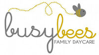 Busy Bees Daycare has OPENINGS!! PreK setting for 0-5 yr olds!