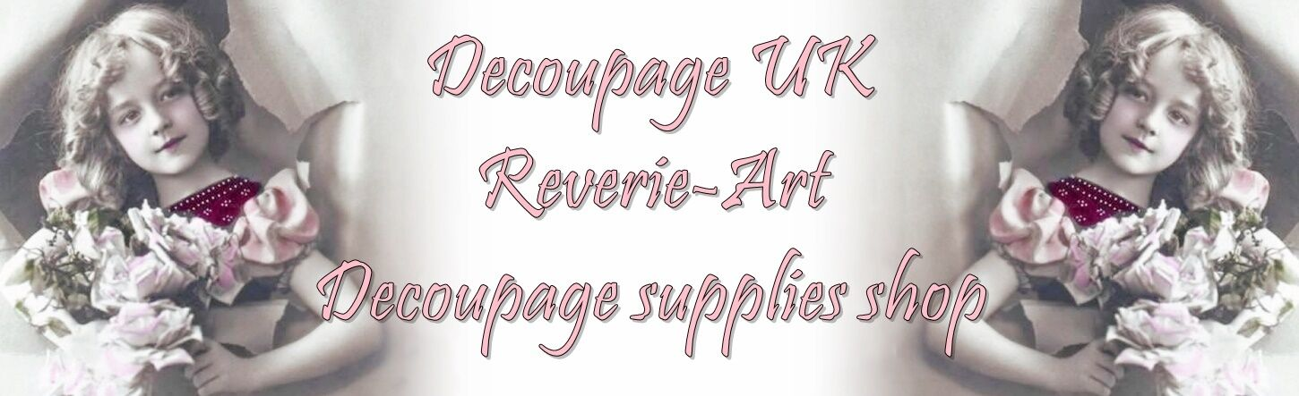 Decoupage UK Reverie-Art