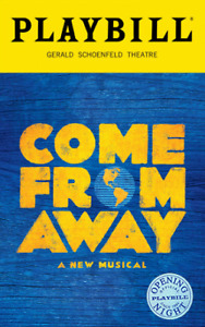 Come From Away (2 tickets) - Thurs. June 21, 2018