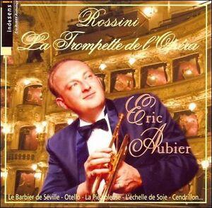 Rossini-Aubier-Rtv-Romania-Phil-Du-Closel-La-Trompette-De-Lopera-CD